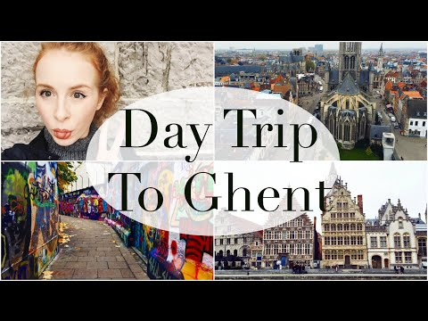 A Day Trip To Ghent