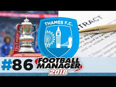 THAMES FC | EPISODE 86 | BEAT THE BEST? | FOOTBALL MANAGER 2018