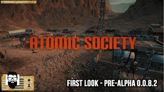 Atomic Society - Starting Out - Part 1