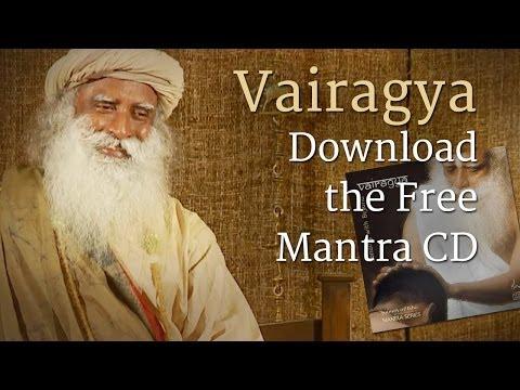 Download the Free Mantra CD | Vairagya