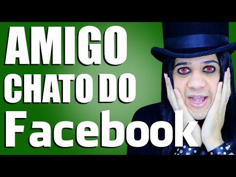 AMIGO CHATO DO FACEBOOK