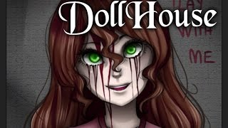 Repeat youtube video D.O.L.L.H.O.U.S.E【Creepypastas】