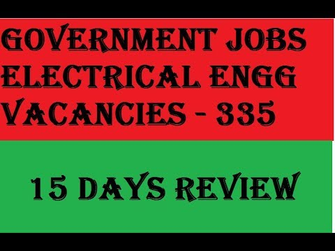 ELECTRICAL ENGINEERING GOVERNMENT JOBS   335 VACANCIES
