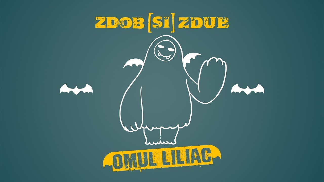 Zdob si Zdub - Omul liliac (Official Video)