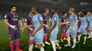FIFA 17 | Manchester City vs FC Barcelona  - Full Gameplay (PS4/Xbox One)