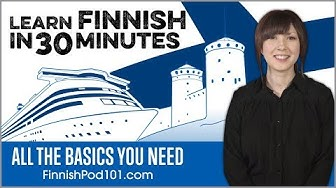 Learn Finnish in 30 Minutes - ALL the Basics You Need