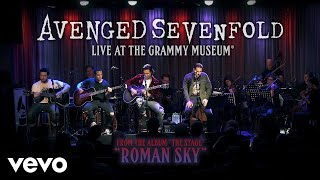 Video Avenged Sevenfold - Roman Sky (Live At The GRAMMY Museum®) download MP3, 3GP, MP4, WEBM, AVI, FLV Maret 2018