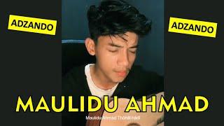 ADZANDO - MAULIDU AHMAD (COVER AKUSTIK GITAR BY ADZANDO)