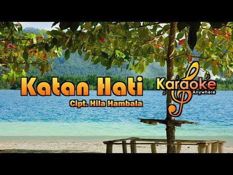 Lagu Lampung |  Hila Hambala - Katan Hati No Vocal (Karaoke)