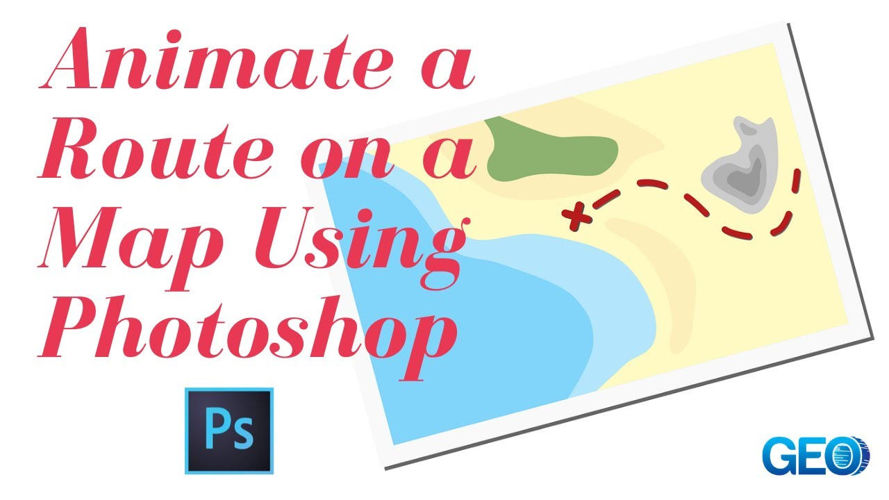how to animate a route on a map using photoshop youtube