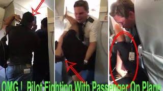 (FULL VIDEO) Pilot Takes Down Drunken Passenger Who Assaulted Crew On American Airline Flight