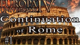 Europa Universalis IV The Continuation of Rome (1)