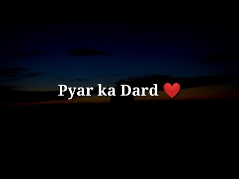 Pyar Ka Dard ❤ Sad Heart Touching Shayari ❤ Very Sad Hindi Shayari