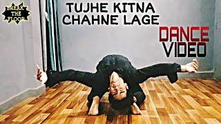 TUJHE KITNA CHAHNE LAGE | B.T.F | KABIR SINGH | DANCE CLASS CHOREOGRAPHY 6 | SHAHID KAPOOR, KIARA