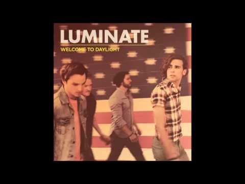 Luminate   The Only Thing That Matters