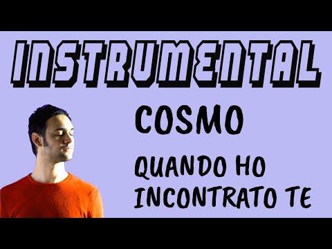 [BASE STRUMENTALE + TESTO] Cosmo - Quando ho incontrato te