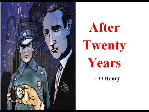 after twenty years_AFTER TWENTY YEARS(Tamil)- O Henry ||11th standard 1st unit Supplementary - YouTube