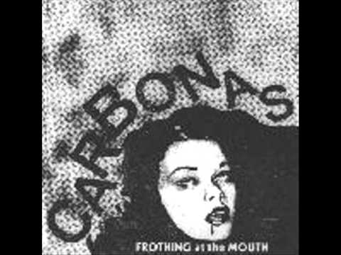 """Carbonas - Frothing at the mouth 7"""""""
