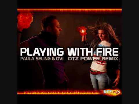 Paula Seling & Ovi - Playing With Fire (DTZ Power Remix)
