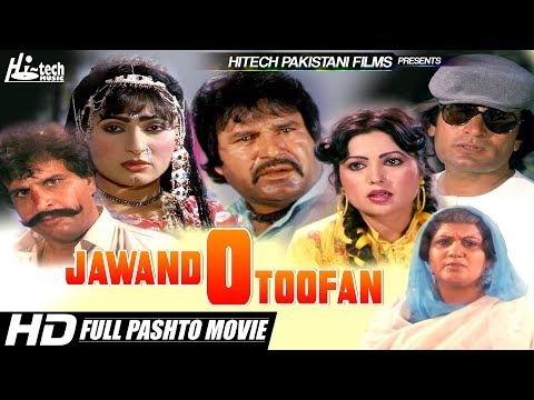 JAWAND O TOOFAN (FULL PASHTO FILM) BADAR MUNIR, ASIF KHAN & MUSARAT SHAHEEN - OFFICIAL PASHTO MOVIE