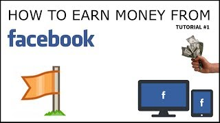 How to Earn Money From Facebook Page in [Hindi/Urdu] 2018 Tutorial #1