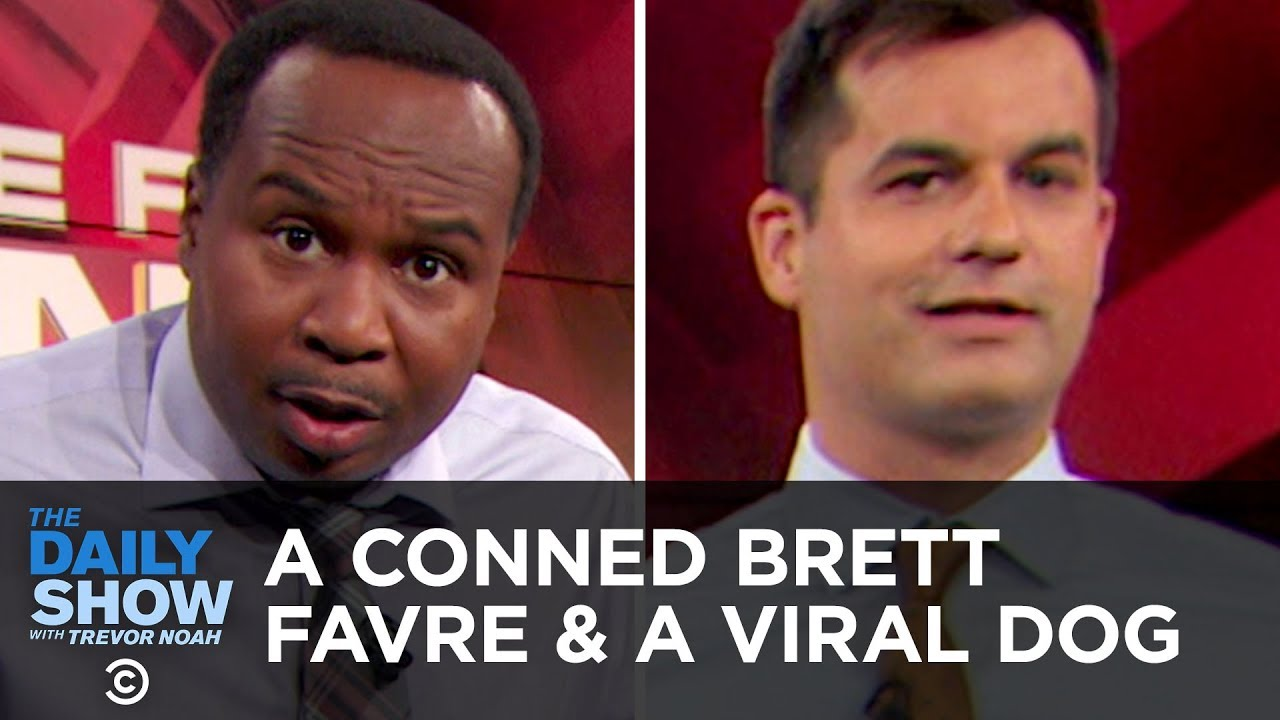 I Apologize for Talking While You Were Talking - A Conned Brett Favre & A Viral Dog | The Daily Show