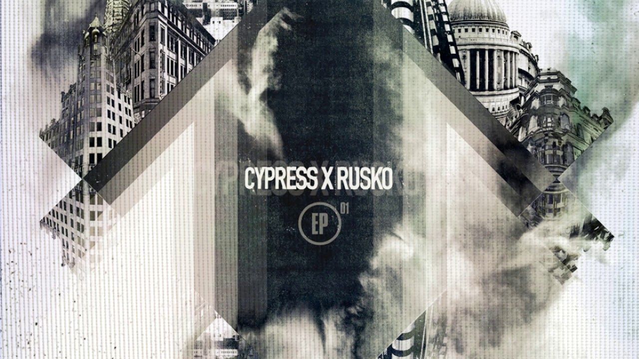 cypress hill x rusko lez go