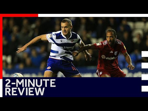2-minute review | Reading 1-4 Fulham | Sky Bet Championship | 1st October 2019