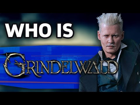 Who Is Gellert Grindelwald? | Fantastic Beasts
