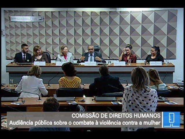 CDH - Debate violência contra a mulher