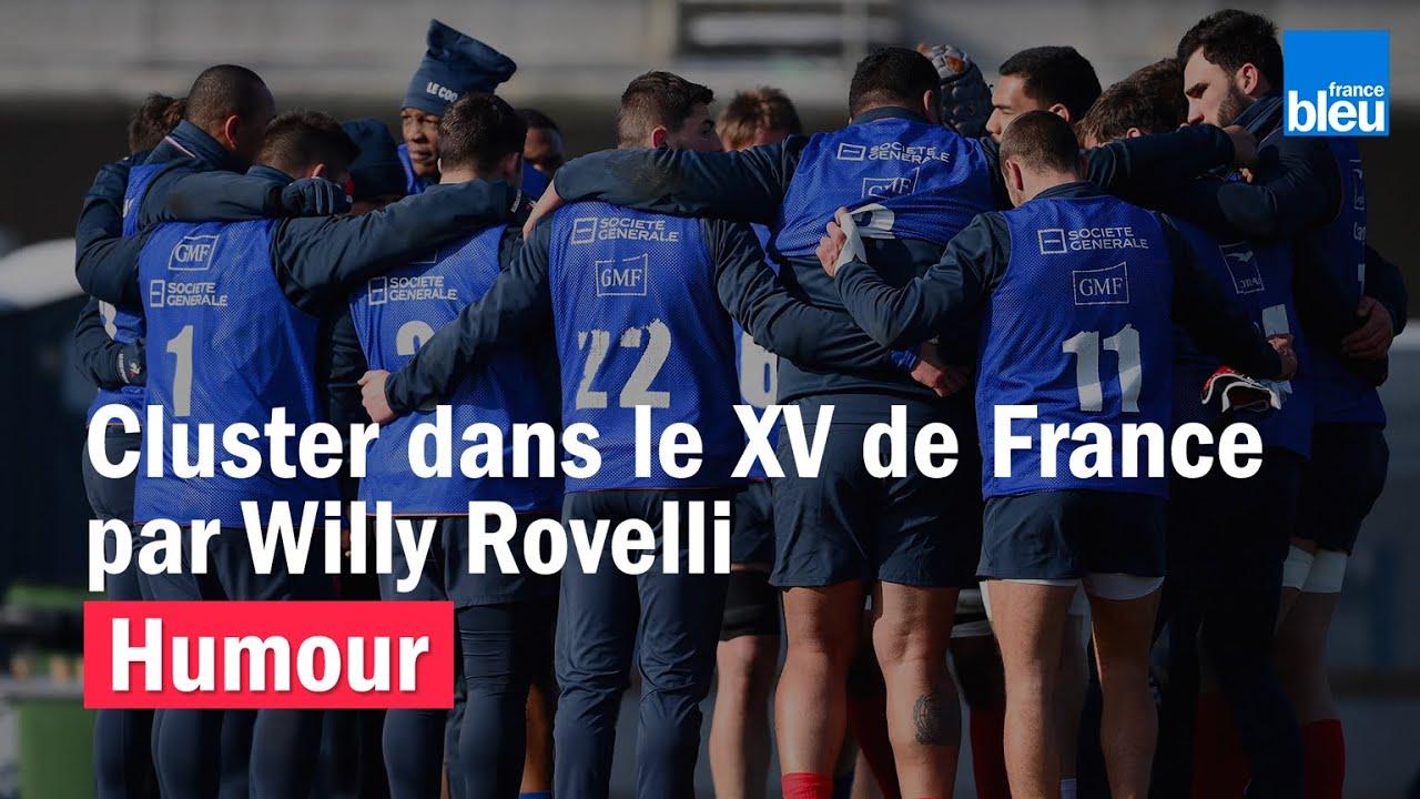 [Humour] HUMOUR – Cluster dans le XV de France de rugby par Willy Rovelli