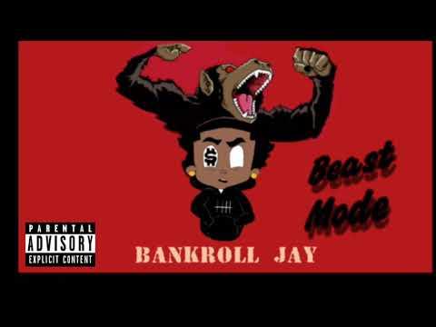 Bankroll Jay - Beast Mode