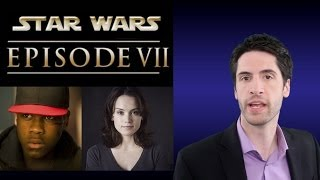 Star Wars episode VII Official Cast Announced!