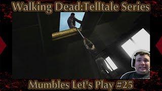 Save Christa! - TellTale Season 1 The Walking Dead - Mumbles Let