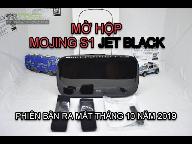 Mở hộp kính thực tế ảo Mojing S1 Jet Black - Phiên bản mới nhất 2019