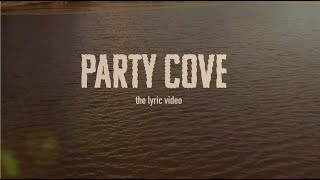 Eric Burgett - Party Cove (Official Lyric Video)