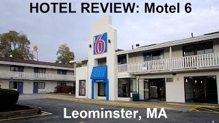 Hotel Review: Motel 6 @ Whitney Field (Leominster, MA)