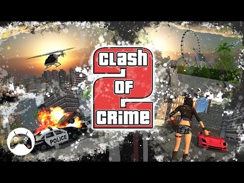 CLASH OF CRIME 2 Android Gameplay