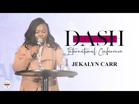 Jekalyn Carr  - The Dash Conference