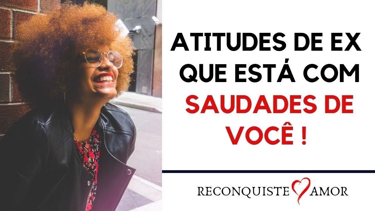 Saudades De VocÊ Amor Youtube: ATITUDES DE EX Que Está Com SAUDADES DE VOCÊ ! Dyuly