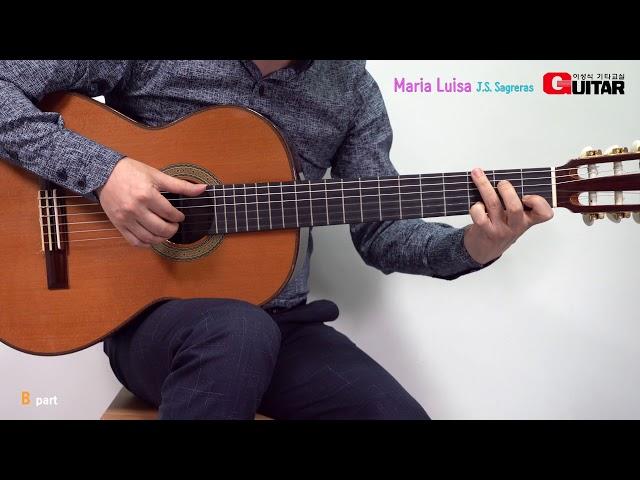 Maria Luisa-마리아 루이사/J.S.Sagreras/Classic/좋은악보/이성식 기타교실