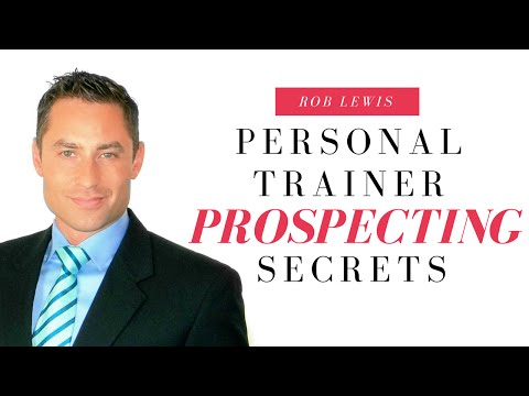 How To Sell Personal Training | Prospecting Secrets | Rob Lewis Keynote Speaker & Sales Trainer