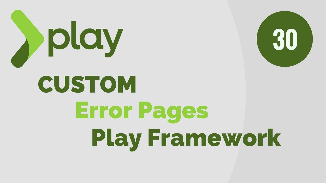 Play Framework Tutorial # 30 Create Custom Error Pages