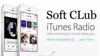 iTunes Radio на iPhone (самый полный обзор) for iPhone - от Soft CLub