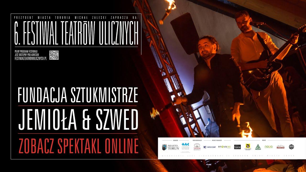 Polecane wideo: 6. Festiwal Teatrów Ulicznych — Jemioła iSzwed