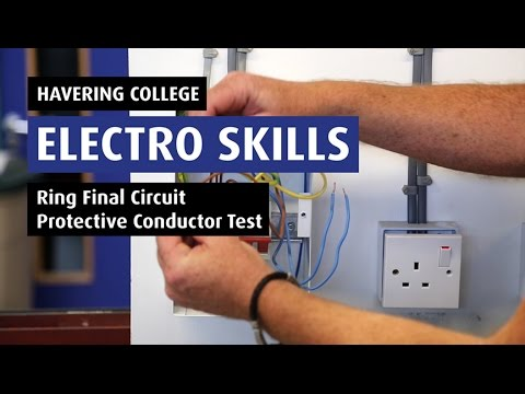 How To: Test Continuity of Ring Final Circuit Protective Conductor - Electro 07