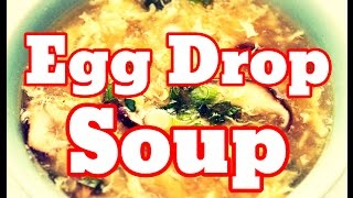 How To Make Egg Drop Soup At Home Recipe - Simple Tasty Chinese Egg Drop Soup