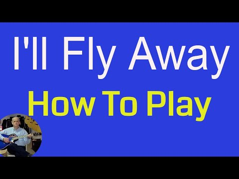 How To Play I'll Fly Away - Albert E. Brumley (cover) - Guitar Lesson