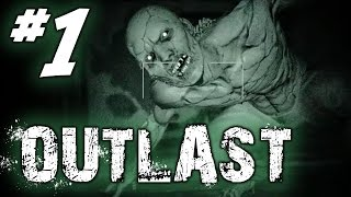 Outlast  #1  Ci hanno chiusi dentro T.T
