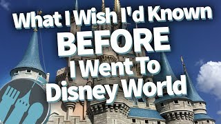 What I Wish I'd Known Before I Went To Disney World thumbnail